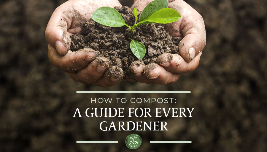 guide to compost for every gardener